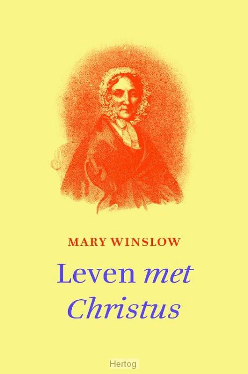Mary Winslow-Leven met Christus